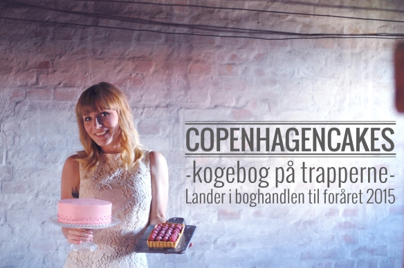 Copenhagencakes cookbook kogebog announcement s